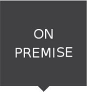 ON PREMISE IMAGE